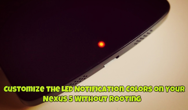 Customize the LED Notification Colors on Your Nexus 5 Without Rooting