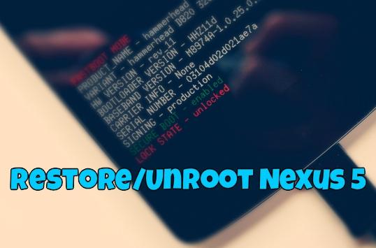 Unroot Nexus 5