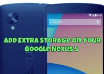 Add Extra Storage on Your Google Nexus 5