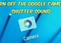 Turn Off the Google Camera Shutter Sound