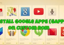 Install Google Apps (GApps) on Custom Rom