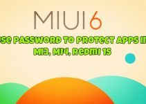 Use Password to Protect Apps in MIUI 6 - Mi3, Mi4, Redmi 1s