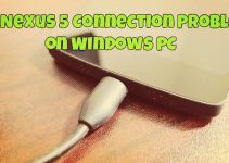 Fix Nexus 5 Connection Problem on Windows PC