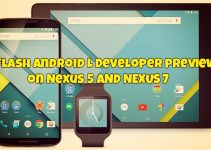 Flash Android L 5.0 Developer preview on Nexus 5, 7