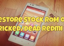Restore Stock ROM on BrickedDead Redmi 1s