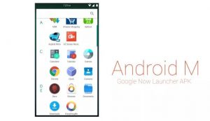 Install Android M Launcher on With Google Search on Android