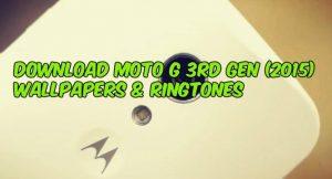 Download Moto G 3rd Gen (2015) Wallpapers & Ringtones