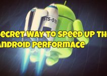 Secret Way to Speed Up the Android Performace