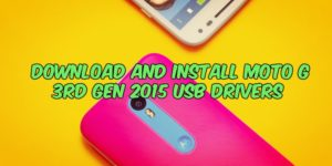 Download and Install Moto G 3rd Gen 2015 USB Drivers