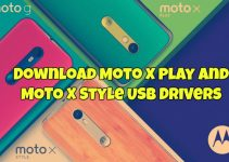 Download Moto X Play and Moto X Style USB Drivers