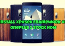 Install Xposed Framework on Oneplus 2 Stock ROM