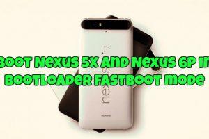 Boot Nexus 5X and Nexus 6P in Bootloader Fastboot mode
