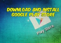 Download and Install Google Play Store