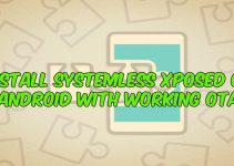 Install Systemless Xposed On Android With Working OTA