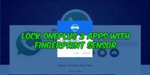 Lock OnePlus 3 Apps With Fingerprint Sensor
