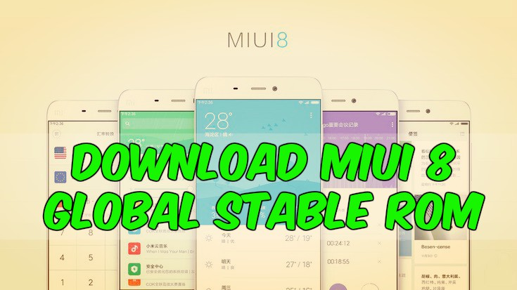Download MIUI 8 Global Stable ROM