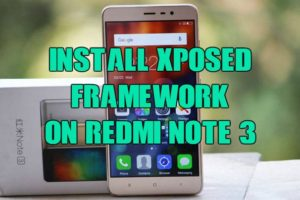 install-xposed-framework-on-redmi-note-3