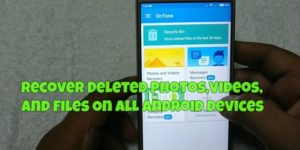 How to Recover Photos and Videos for Free [Android]