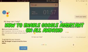 How To Enable Google Assistant on All Android (Nougat and Marshmallow)
