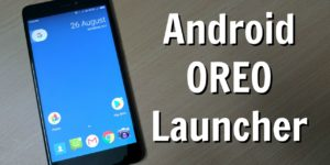 How to Install Android Oreo Pixel Launcher [Download Now]