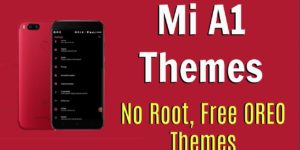 How to Install Themes On Mi A1 Without Rooting [Free OREO Themes]