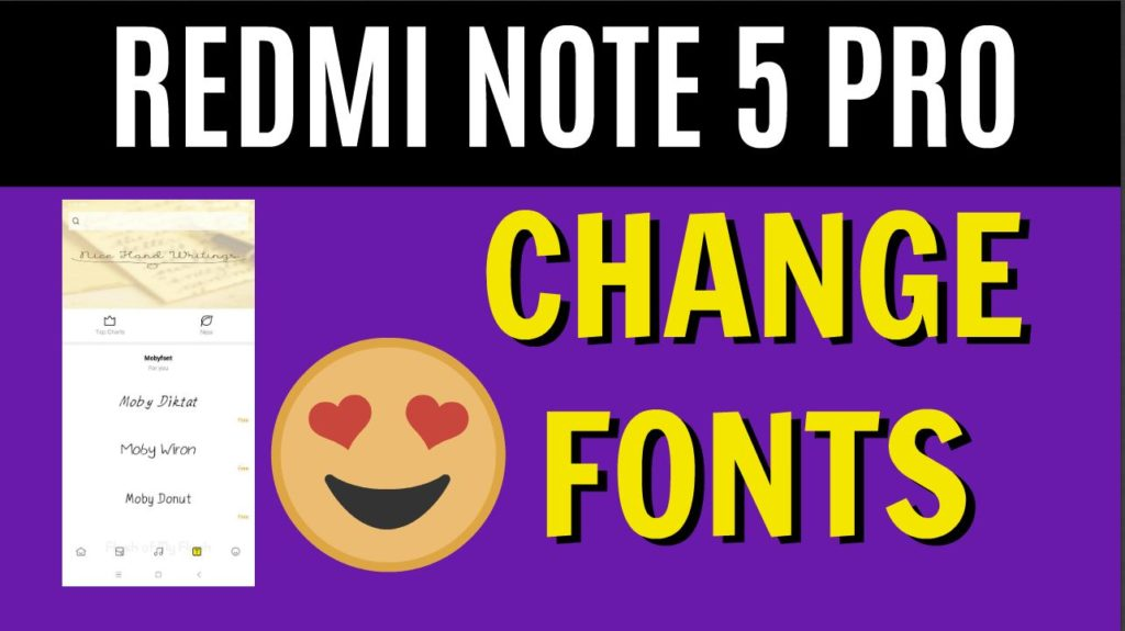 How to Change Fonts on Redmi Note 5 Pro [No-ROOT]