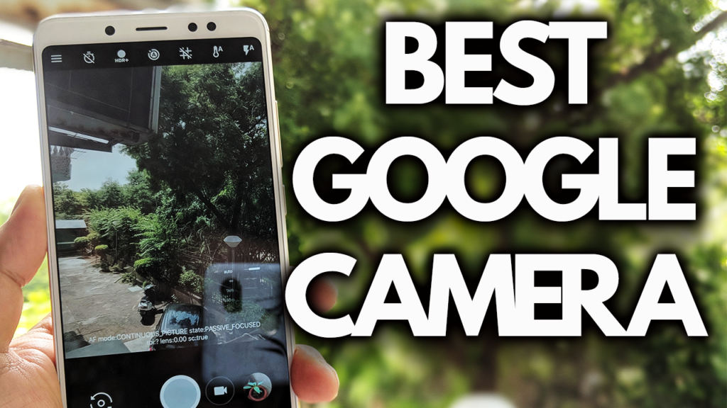 Download the Best Google Camera For Your Android