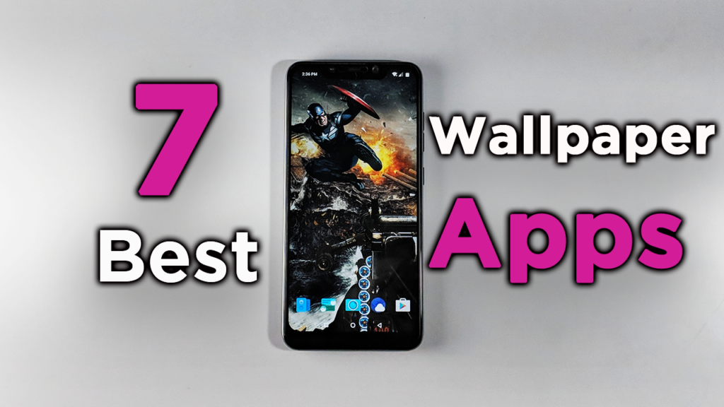 Top 7 Best Free Wallpaper Apps For Android 2018