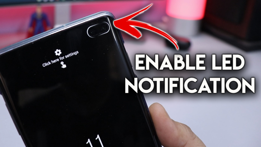 Enable LED Notification Light on Galaxy S10, S10+ Punch-Hole Cutout