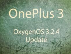 Download OnePlus 3 OxygenOS 3.2.4 update
