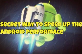 Secret Way to Speed Up the Android Performance